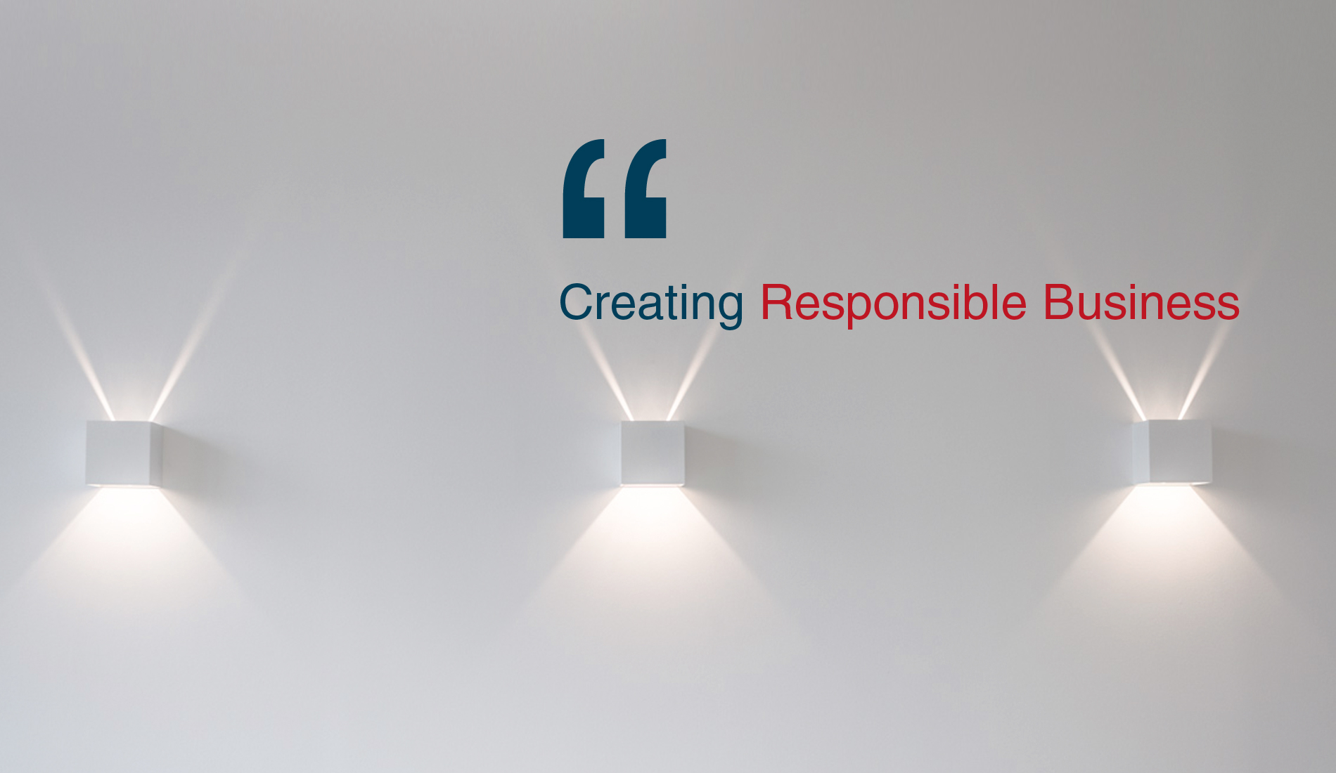 Creating Responsible Business